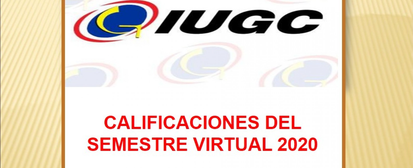 CALIFICACIONES DEL SEMESTRE VIRTUAL 2020.